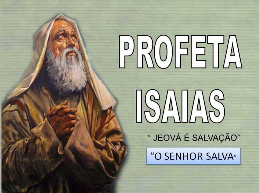 O livro de Isaías – Introdução | Blog do Seu Alipio